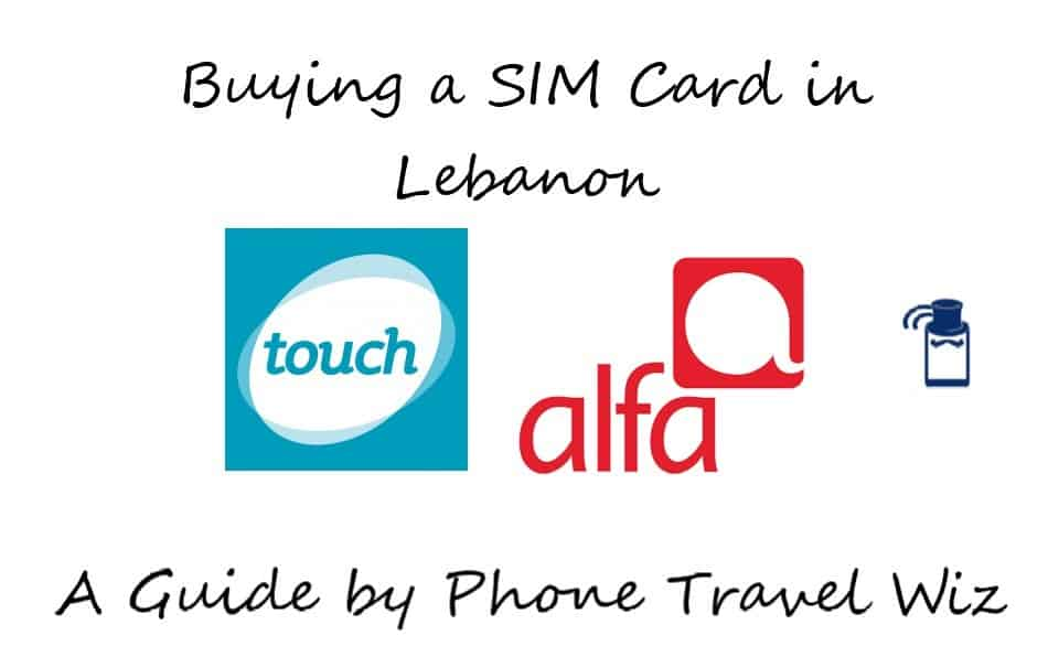 Buying a SIM Card in Lebanon Guide (logos of Touch & Alfa)