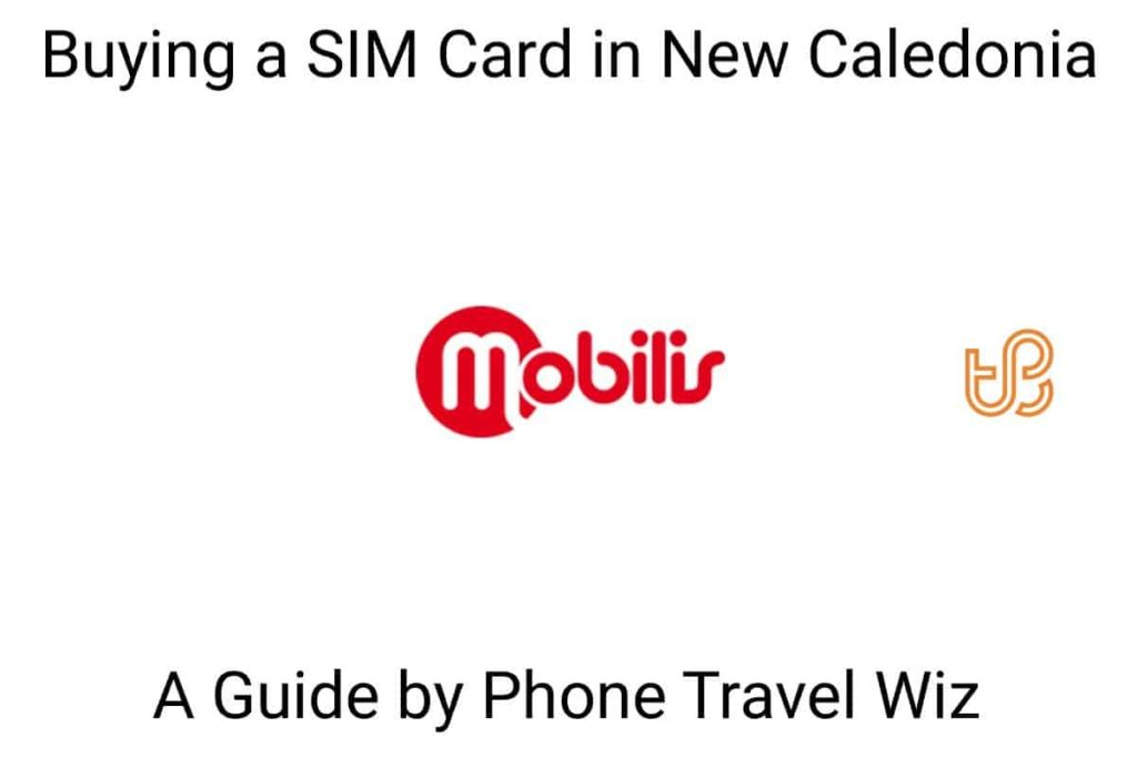 Buying a SIM Card in New Caledonia Guide (logo of Mobilis by OPT-NC)