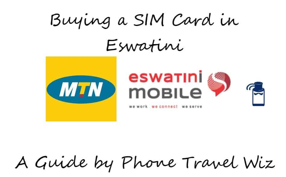 Buying a SIM Card in Eswatini (Swaziland) Guide (Logos of MTN & Eswatini Mobile)