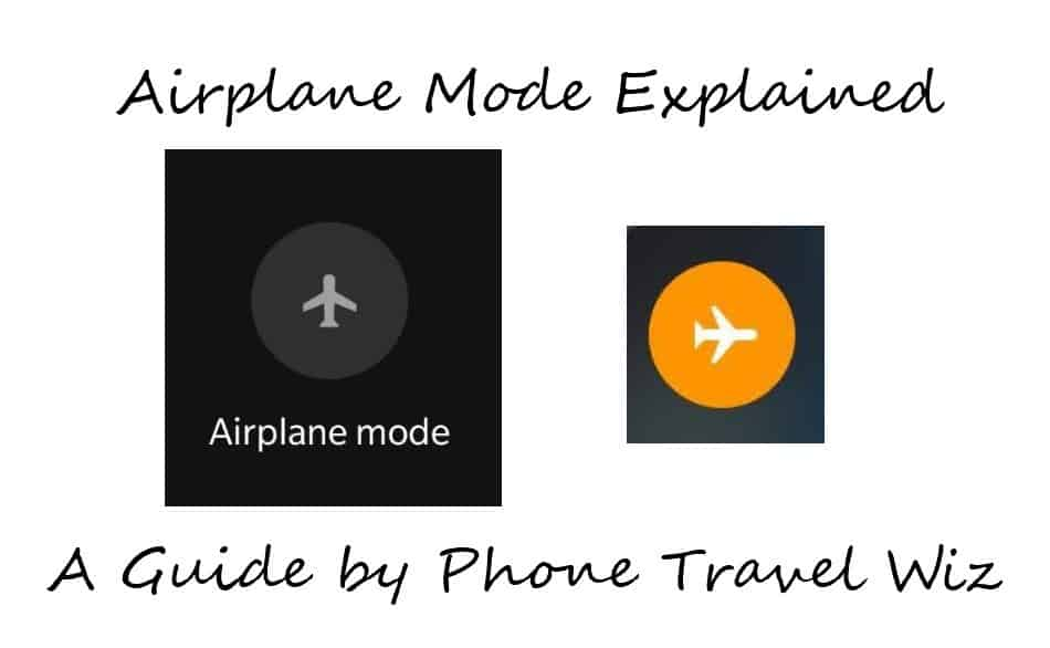 Airplane Mode What Your Phone Can And Cannot Do Phone Travel Wiz