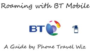International Roaming with BT Mobile