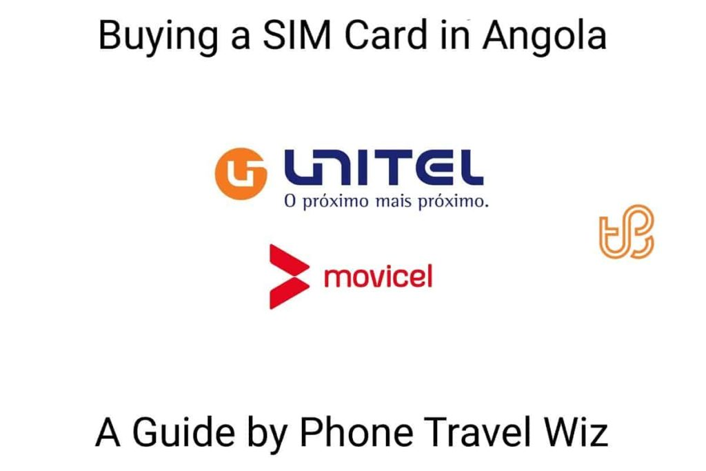 Buying a SIM Card in Angola Guide