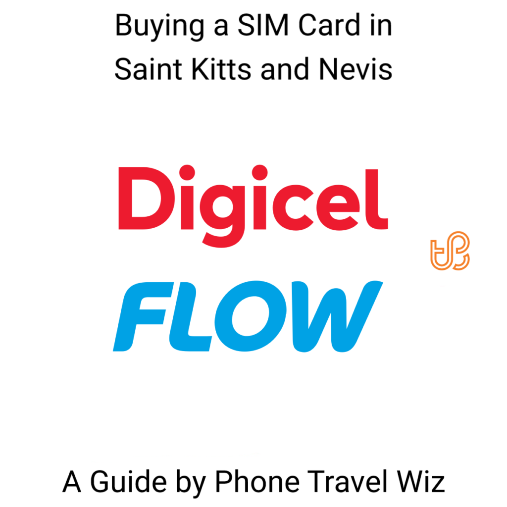 Buying a SIM Card in St Kitts & Nevis Guide (logos of Flow & Digicel)