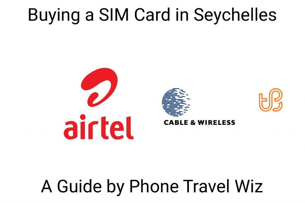 Buying a SIM Card in Seychelles Guide (logos of Airtel and Cable & Wireless)